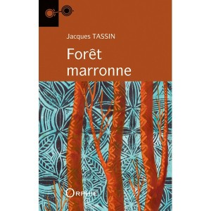 Cover Forêt marronne Jacques Tassin