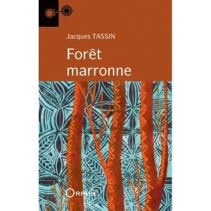 Cover Forêt marronne Jacques Tassin
